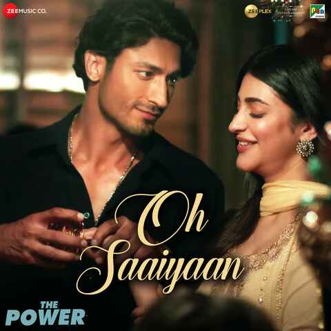 Oh Saaiyaan Lyrics from The Power